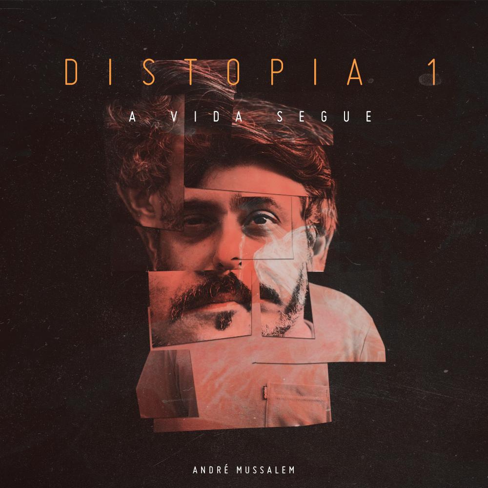 André Mussalém lança o primeiro EP da trilogia DISTOPIA