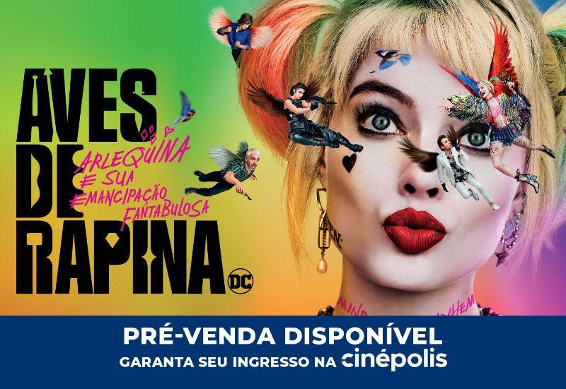 """Cinépolis anuncia pré-venda de """"Aves de Rrapina"""", a aventura épica de Arlequina"""