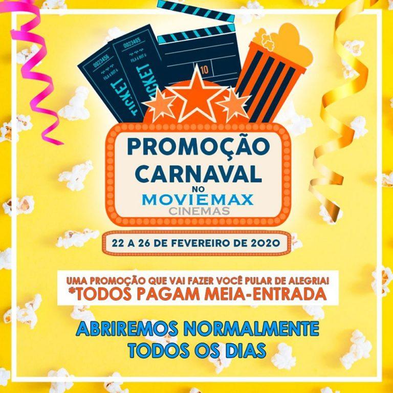 Cinemas da rede Moviemax abrirão durante o Carnaval com programação normal