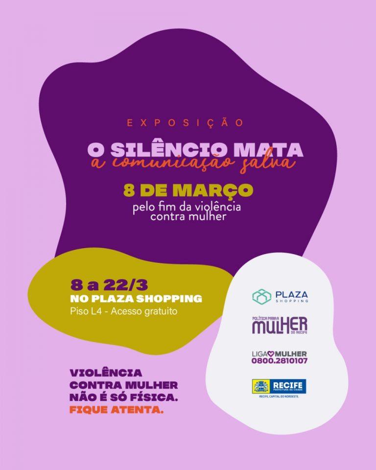 """""""O silêncio mata, a comunicação salva"""" é tema de exposição em alusão ao Dia Internacional da Mulher no Plaza Shopping"""