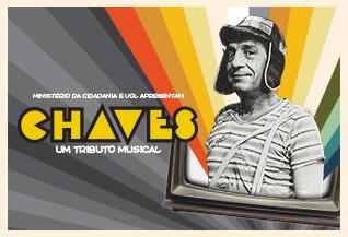 """Adiamento: """"Chaves – Um Tributo Musical"""""""