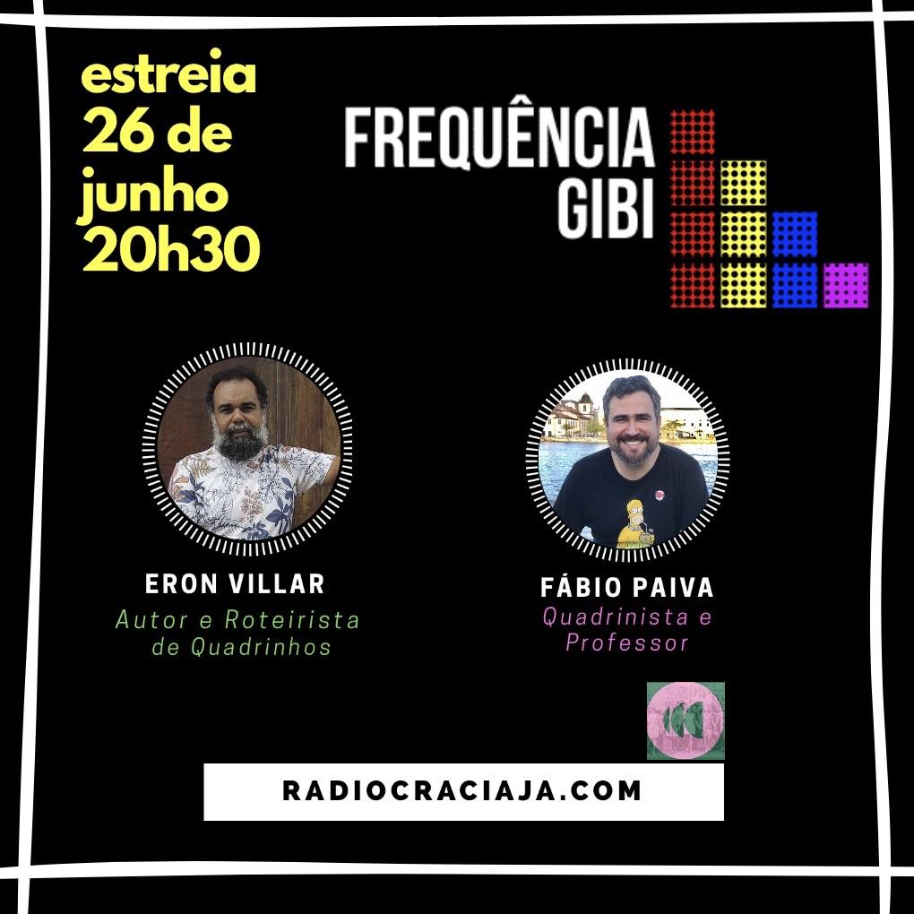 Rádio, Quadrinhos e Democracia: Frequência Gibi estreia sexta-feira, 26, com transmissão online para toda América Latina