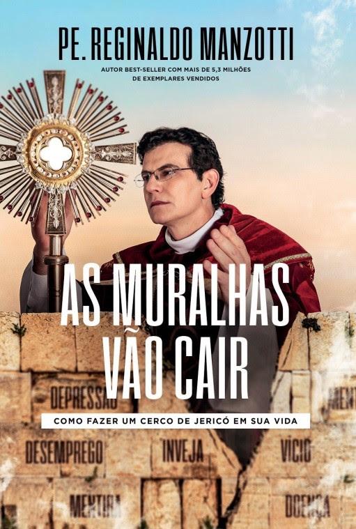 Padre Reginaldo Manzotti lança o livro 'As muralhas vão cair'
