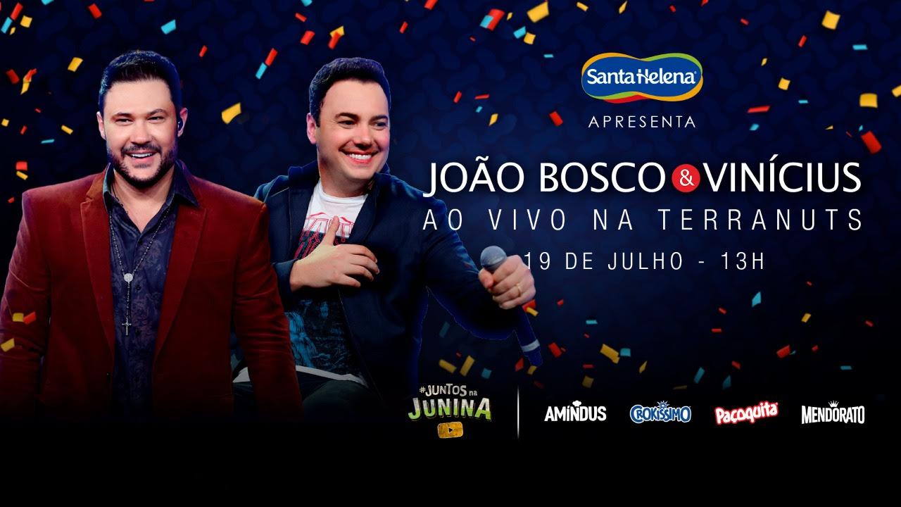 Santa Helena promove arraial virtual com a presença de João Bosco & Vinicius