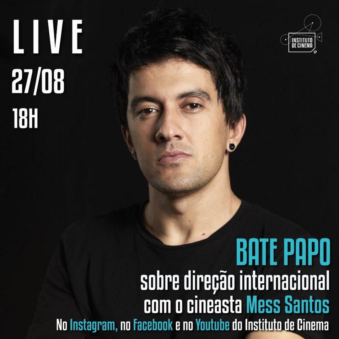 Instituto de Cinema promove live com o cineasta Mess Santos