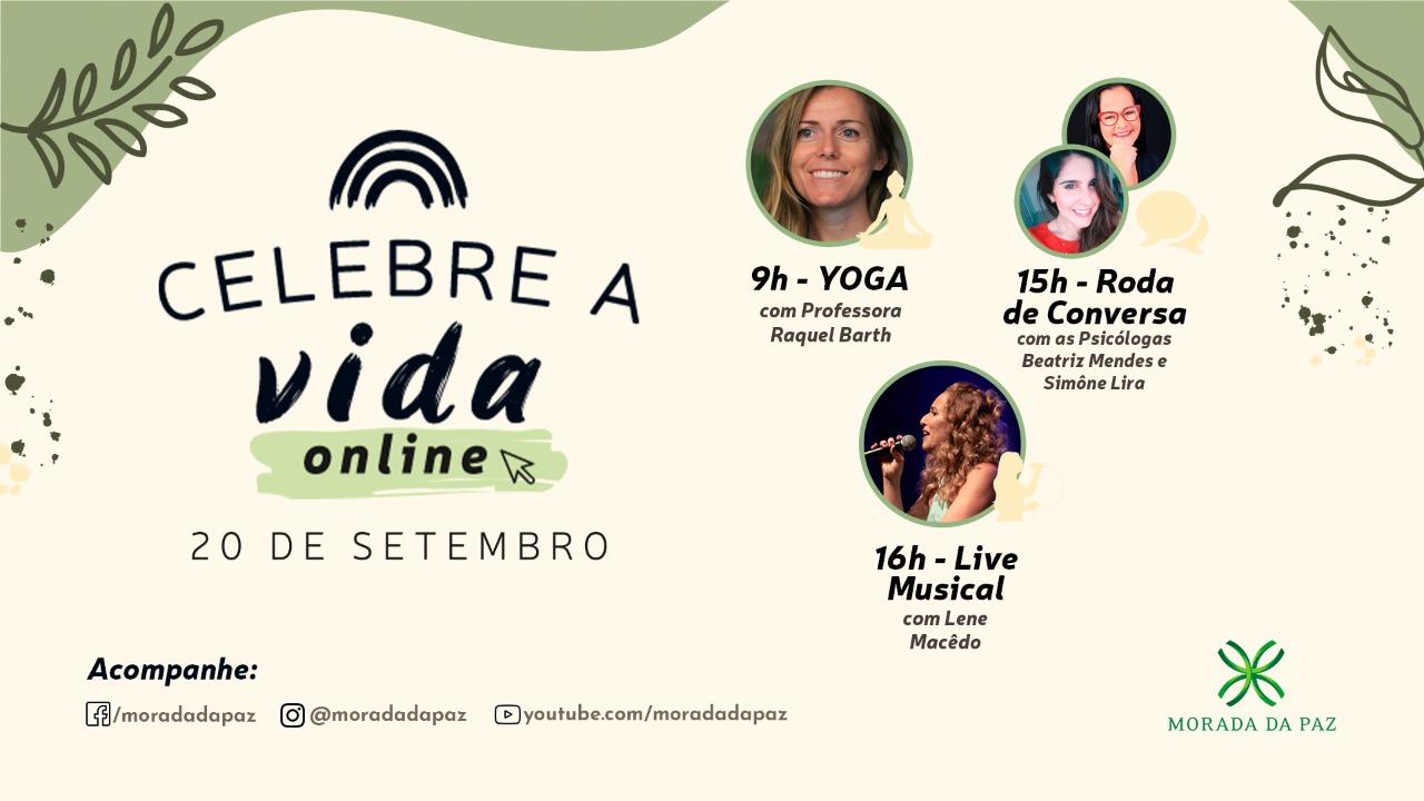 Morada da Paz realiza evento on-line Celebre a Vida