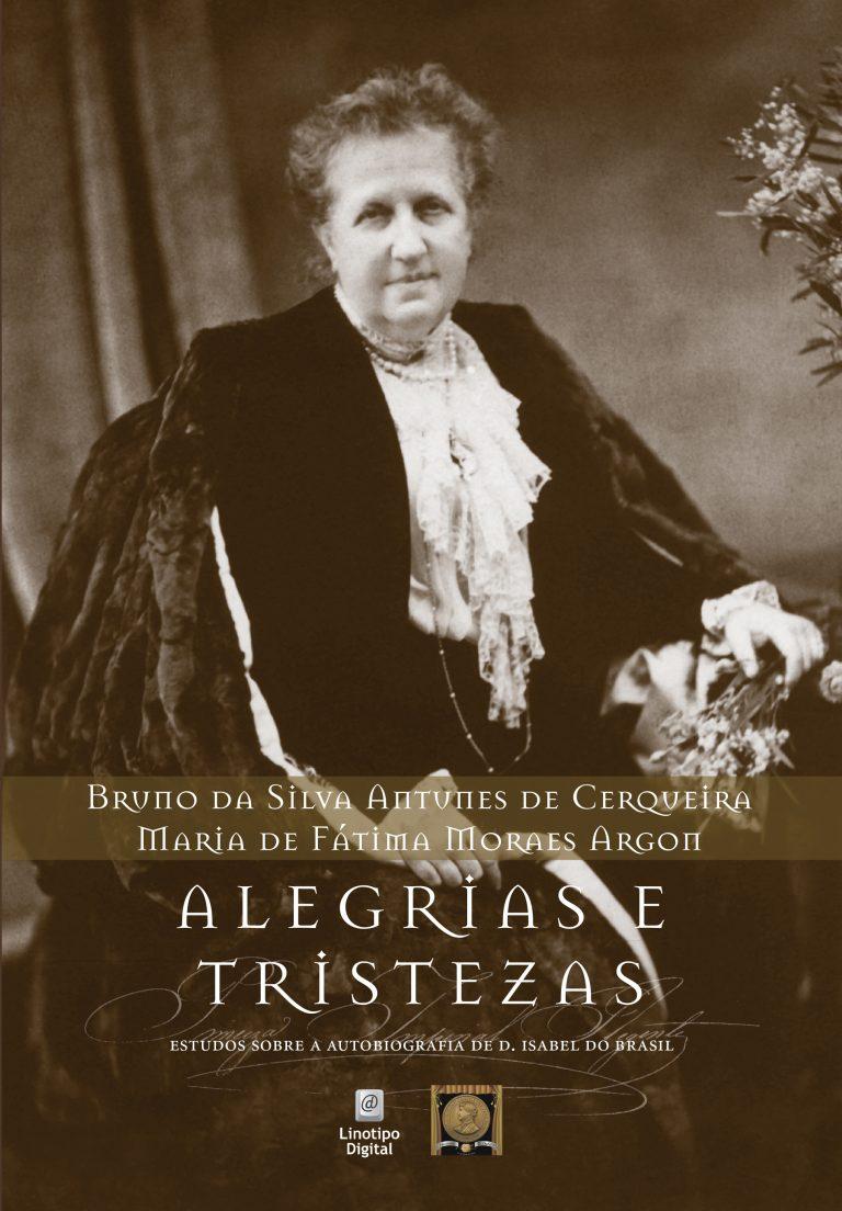 A princesa que não assumiu o trono: as alegrias e tristezas de D. Isabel do Brasil
