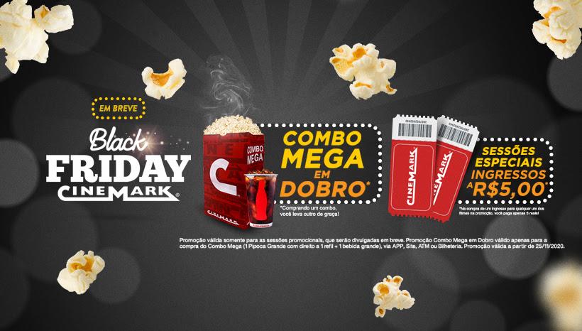 Black Friday Cinemark traz ingressos a R$ 5 e pipoca em dobro