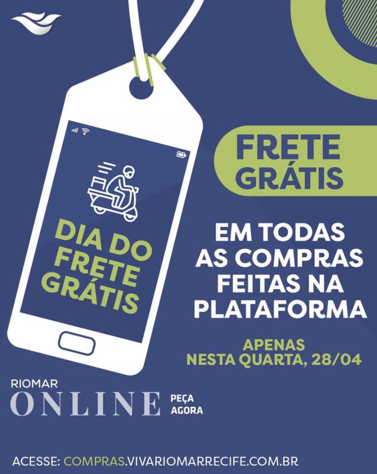 Tradição do Frete Grátis chega no RioMar Online nesta quarta-feira