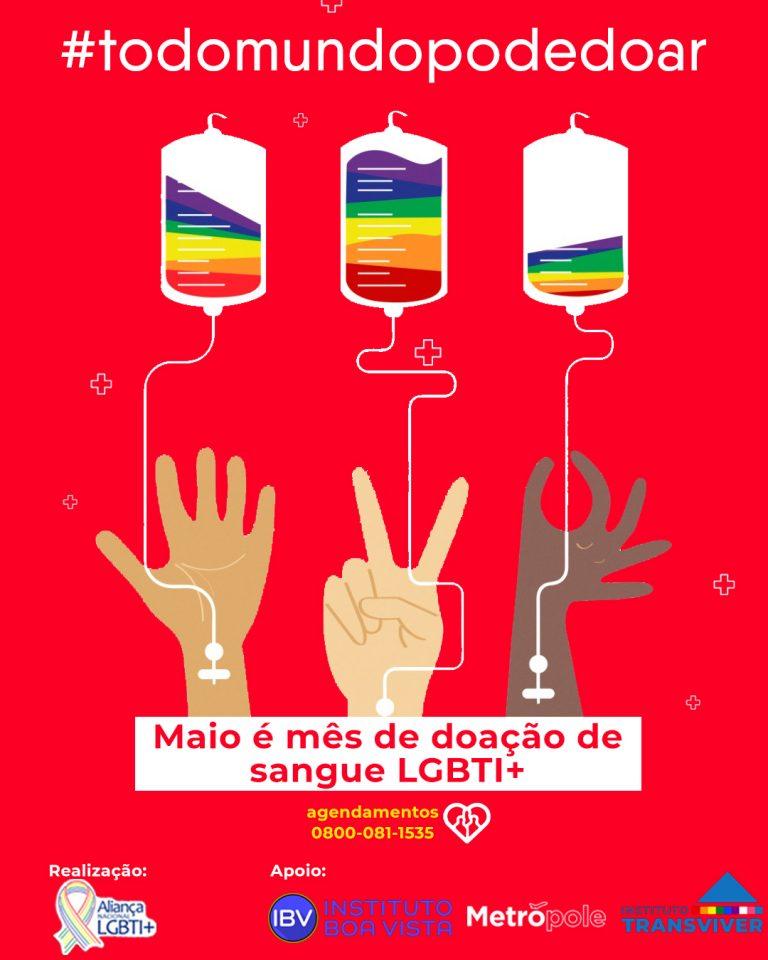 Para comemorar um ano de inclusão, entidades LGBTIs fazem campanha de doação de sangue