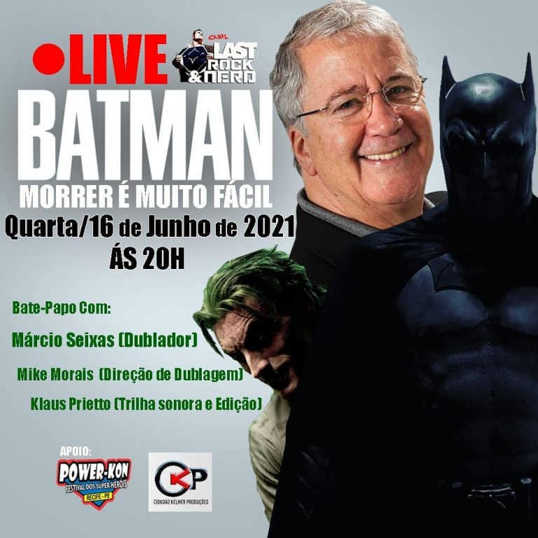 Fãs pedem o retorno do Dublador Márcio Seixas como o Batman que fará Live especial nesta Quarta(16)