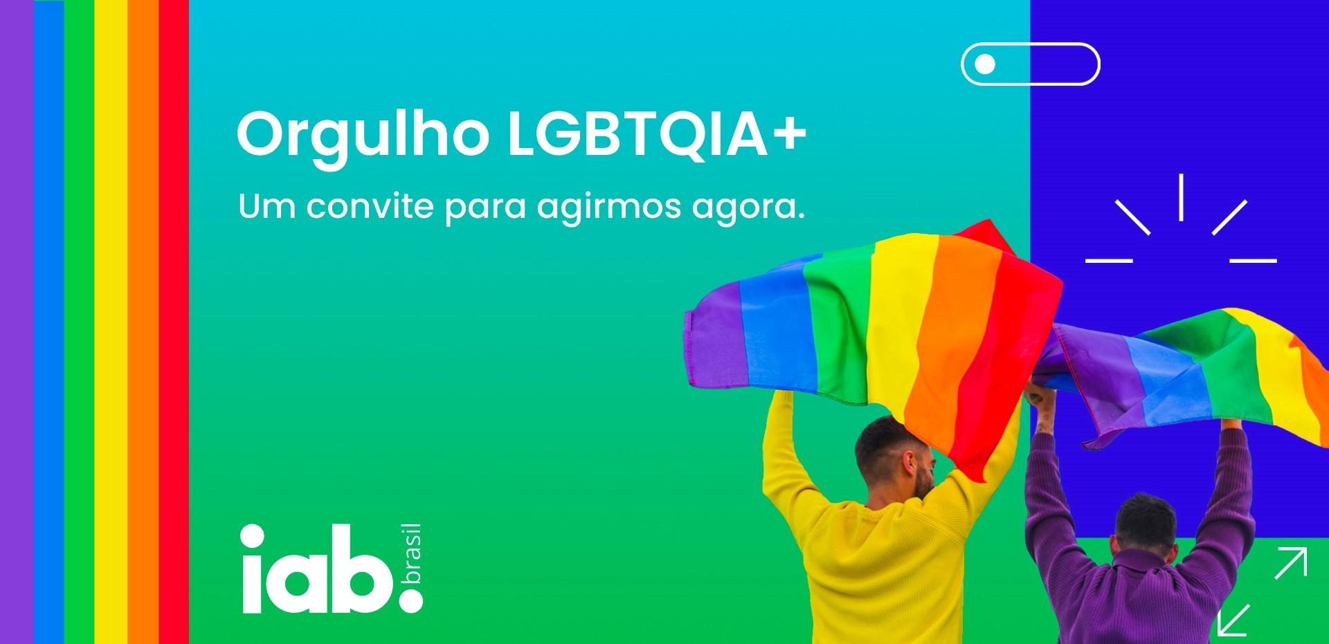 IAB Brasil lança página de conteúdo sobre mercado publicitário digital e a comunidade LGBTQIA+