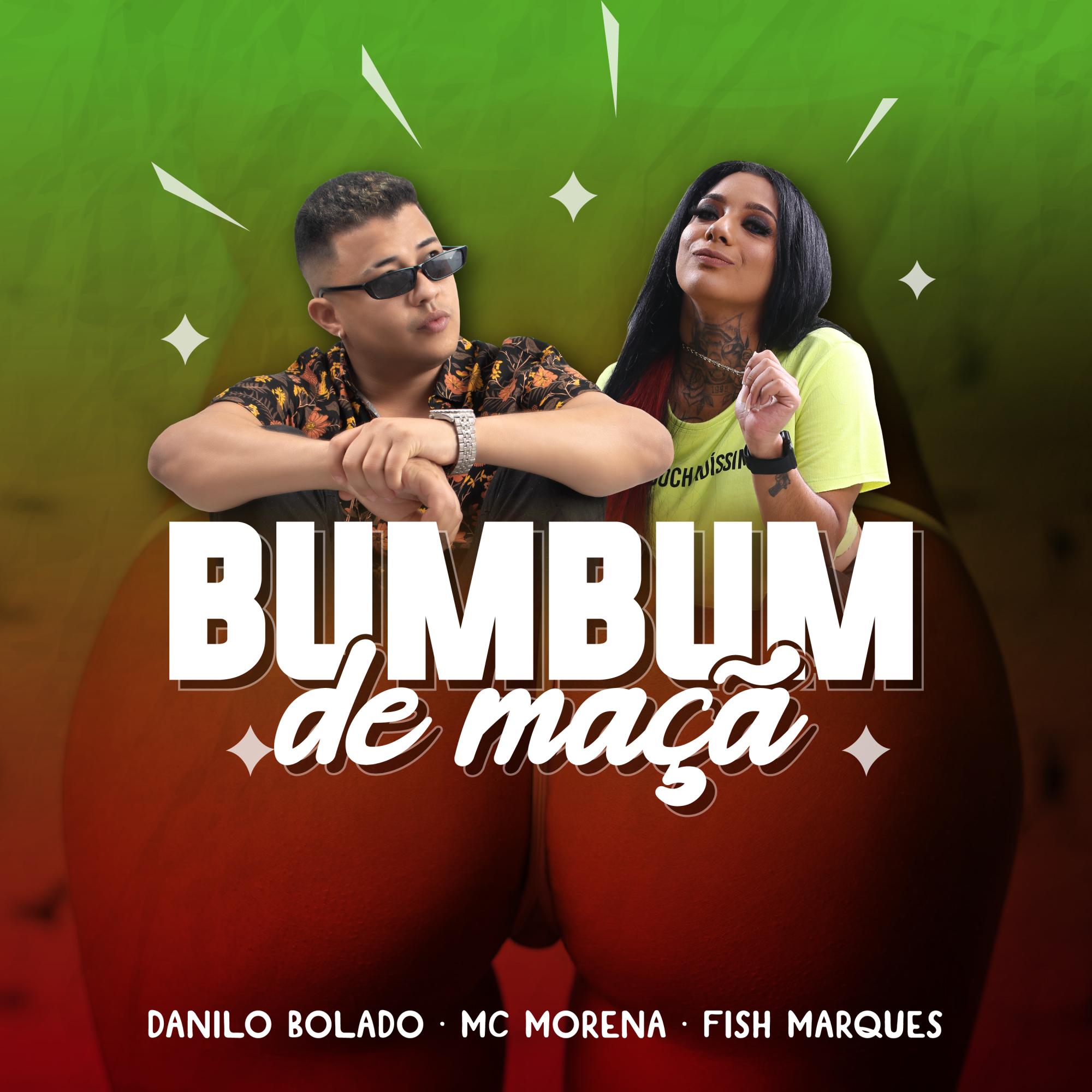 Danilo Bolado lança single Bumbum de Maçã em parceria com MC Morena