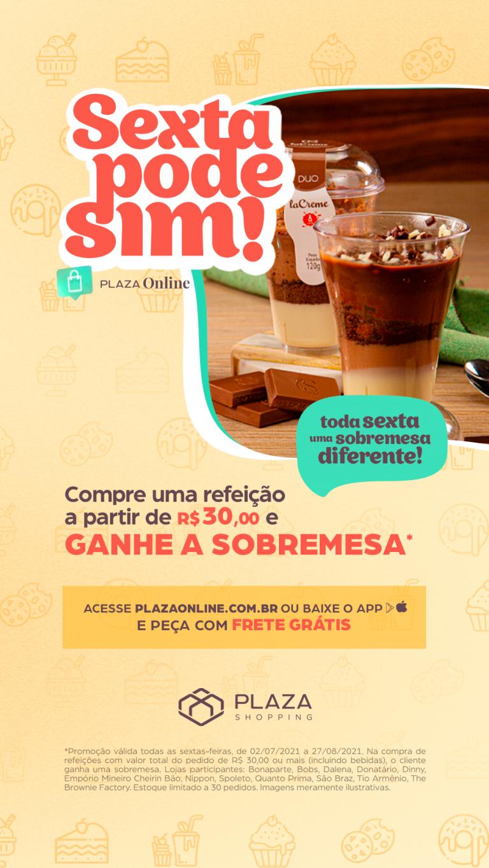 """""""Sexta pode Sim"""" oferece sobremesa grátis nas refeições pedidas pelo Plaza Online"""